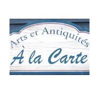 À La Carte Arts Et Antiquités - Promotions & Rabais - Boutiques Et Galeries D'Art