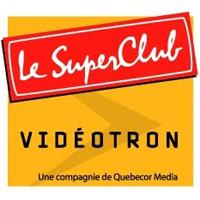 Superclub Vidéotron - Promotions & Rabais à Saint-Lazare