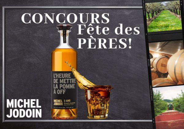 Concours Fête Des Pères De La Cidrerie Michel Jodoin!