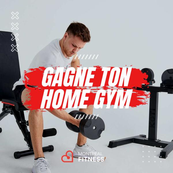 Concours Gagne L'ultime Home Gym D'une Valeur De Plus De 1900$!
