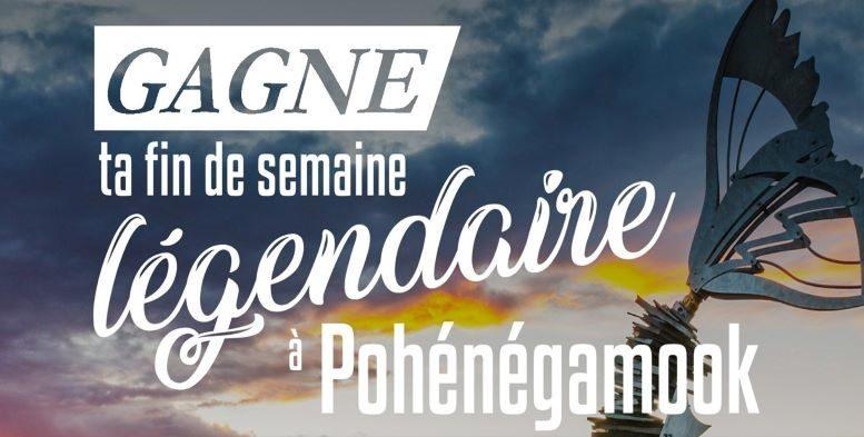 Concours Gagne Ta Fin De Semaine Légendaire à Pohénégamook!
