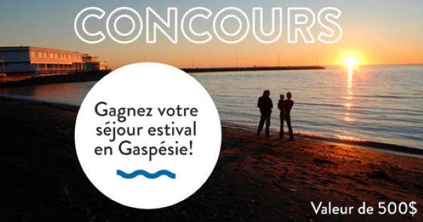 Concours Gagnez Un Séjour Estival En Gaspésie!