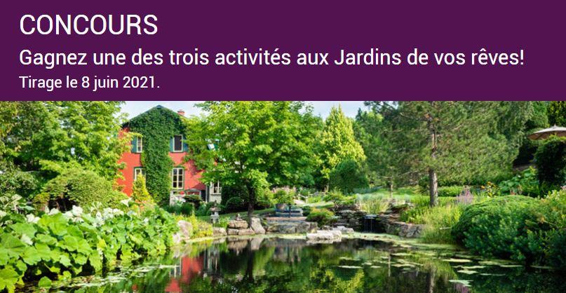 Concours Gagnez Une Des Trois Activités Aux Jardins De Vos Rêves!