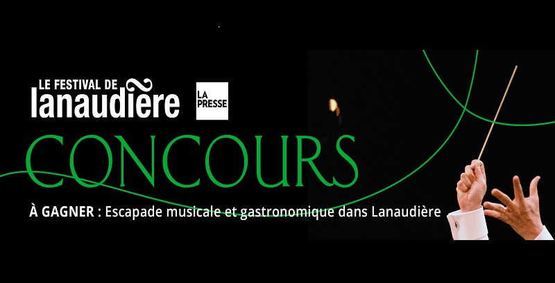 Concours Gagnez Une Escapade Musicale Et Gastronomique Dans Lanaudière!