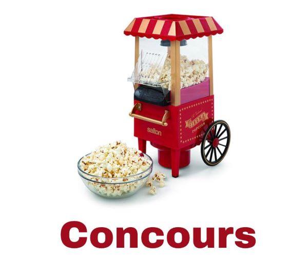 Concours Gagnez Une Machine à Pop Corn Air Chaud De Salton!