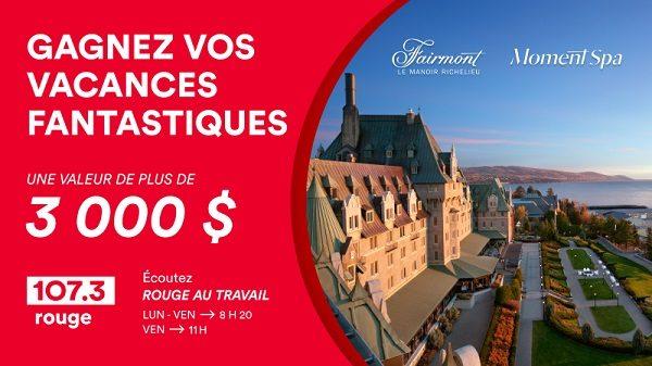 Concours Gagnez Vos Vacances Fantastiques!