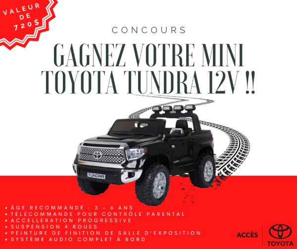 Concours Gagnez Votre Mini Toyota Tundra 12v!